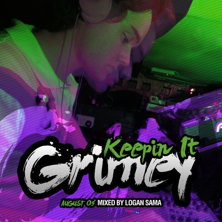 Keepin It Grimey August 2009 Mixed By Logan Sama